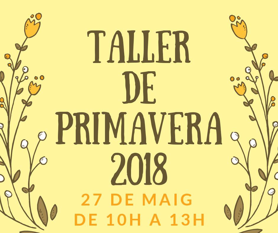 TALLER DE PRIMAVERA 2018