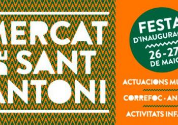 26/5: INAUGURACIÓ DEL MERCAT DE SANT ANTONI